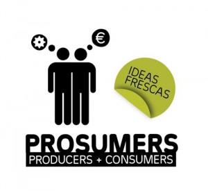 Prosumidor: El consumidor más fuerte que nunca