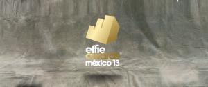 Effie Awards 2013: El premio a las ideas que generaron resultados