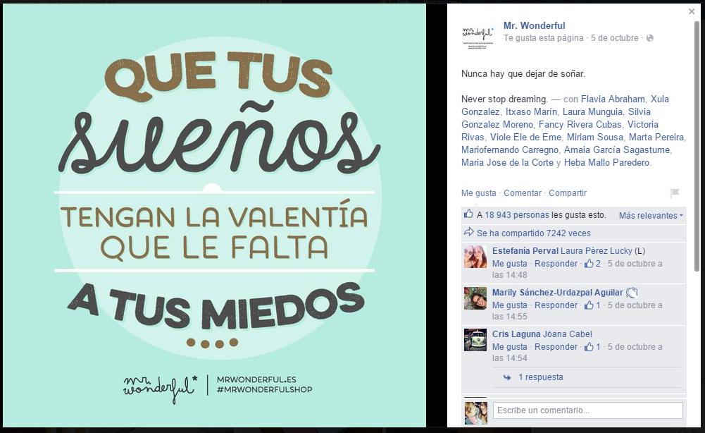 Que tus sueños tengan la valentía - uno de sus más recientes éxitos en Facebook